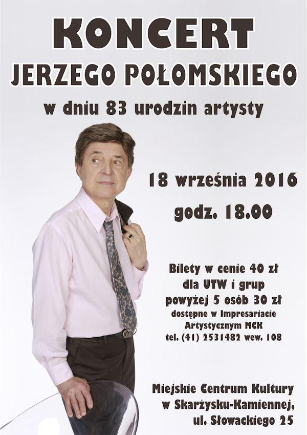 Jerzy Połomski - koncert - Miejskie Centrum Kultury - Skarżysko-Kamienna
