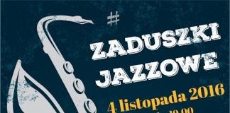 Zaduszki Jazzowe 2016 - Miejskie Centrum Kultury