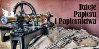 Dzieje papieru i papiernictwa - wystawa - Muzeum im. Orła Białego (fot. Muzeum im. Orła Białego)